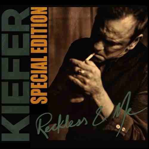 Kiefer Sutherland Reckless & Me (Special Edition) Cover