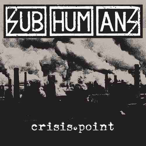 Subhumans Crisis Point Cover